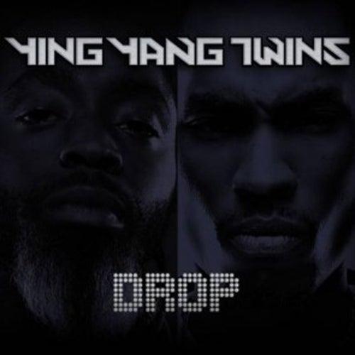 Drop - Single by Ying Yang Twins