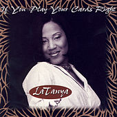 If You Play Your Cards Right - Single by Latanya