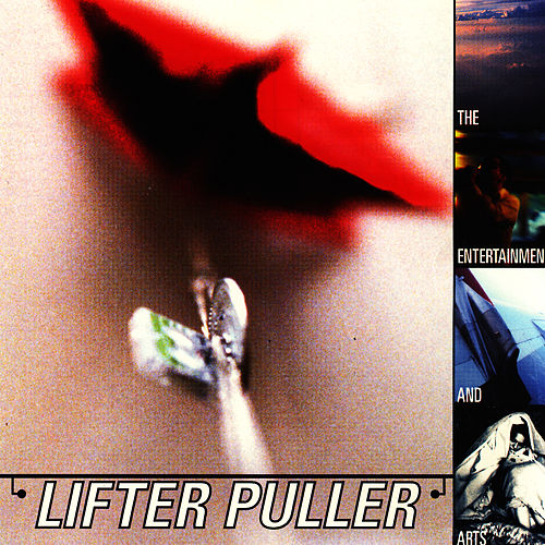 The Entertainment and Arts by Lifter Puller