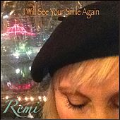 I Will See Your Smile Again de Remi