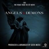 Angels & Demons - 503 - Main Theme by Geek Music