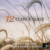 12 Years A Slave - Solomon - Main Theme by Geek Music