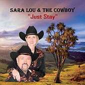 Just Stay by Sara Lou