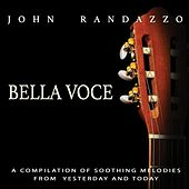 Bella Voce by John Randazzo