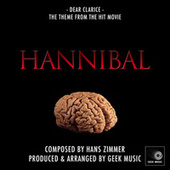 Hannibal - Dear Clarice -Main Theme by Geek Music