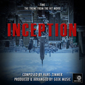 Inception - Time - Main Theme by Geek Music