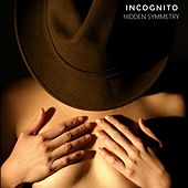 Incognito by Hidden Symmetry