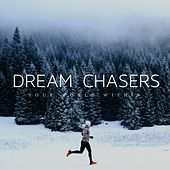 Dream Chasers de Your World Within
