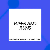 Riffs and Runs - Themed by Jacobs Vocal Academy