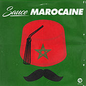 Sauce Marocaine by Various Artists