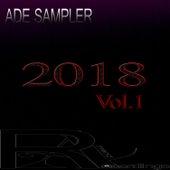 ADE SAMPLER 2018, Vol. 1 by Various