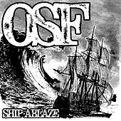 Ship Ablaze von Osf