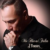 Me Haces Falta by J. Torres