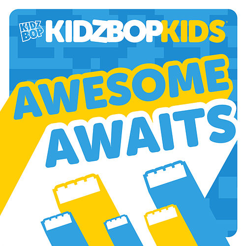 Awesome Awaits by KIDZ BOP Kids