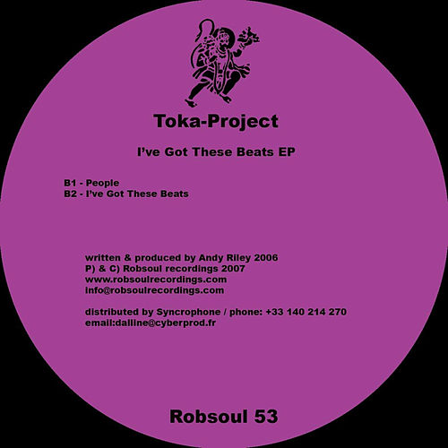 I've Got These Beats EP by Toka Project