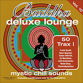 Buddha Deluxe Lounge, Vol. 10 - Mystic Chill Sounds de Various Artists