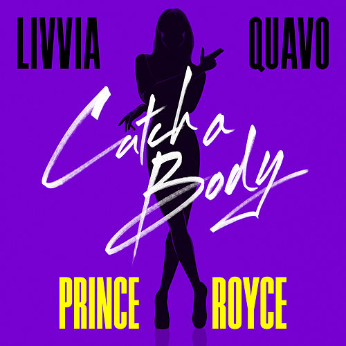 Catch a Body de LIVVIA