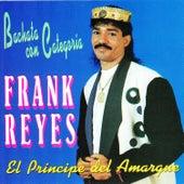 El Prícipe del Amargue Bachata Con Categoría by Frank Reyes