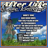 After Life by Eddie Vuittonet and the Time Travelers