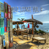 World Lounge Vol. 8 by Various Artists