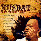 Nusrat - Songs for Your Playlist de Nusrat Fateh Ali Khan