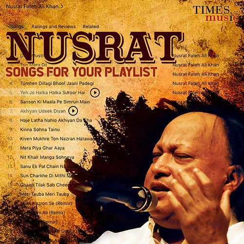 Nusrat - Songs for Your Playlist by Nusrat Fateh Ali Khan