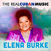 The Real Cuban Music (Remasterizado) de Elena Burke