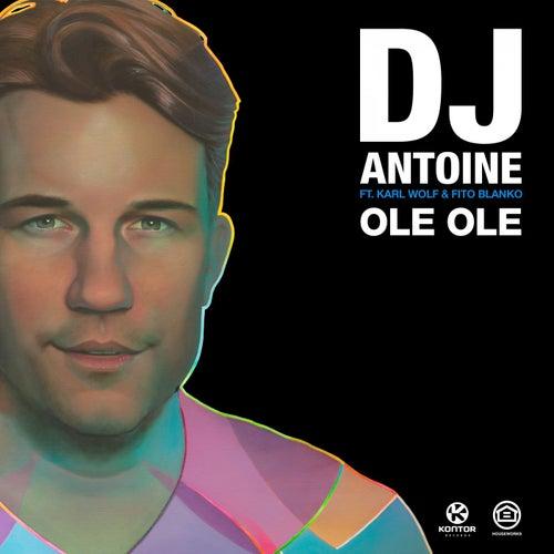 Ole Ole von DJ Antoine