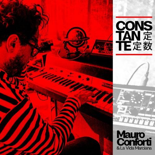 Constante de Mauro Conforti & La Vida Marciana