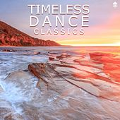 Timeless Dance Classics by Various Artists
