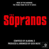 The Sopranos - Woke Up This Morning - Main Theme by Geek Music