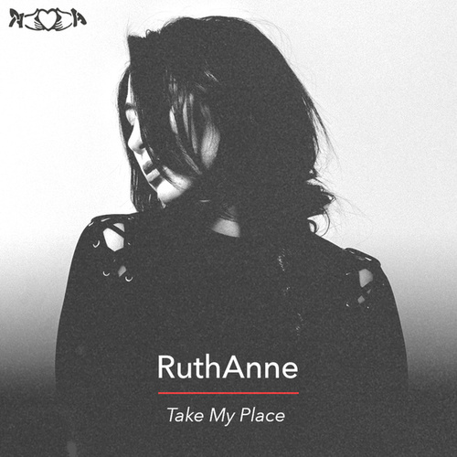 Take My Place by Ruthanne