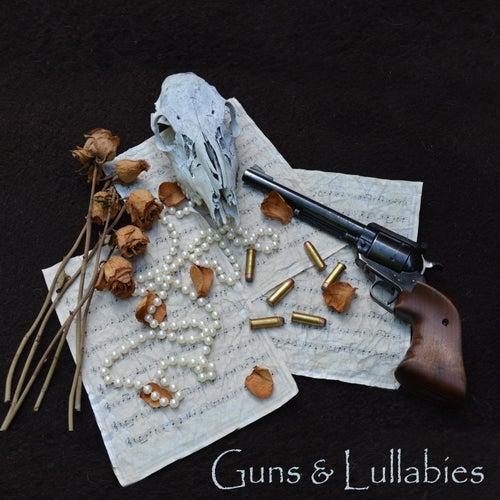 Guns & Lullabies von Guns