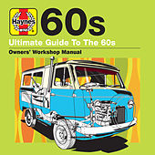 Haynes Ultimate Guide to 60s by Various Artists