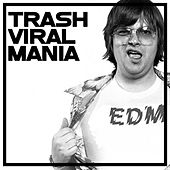 Trash Viral Mania, Vol. 2 by Various