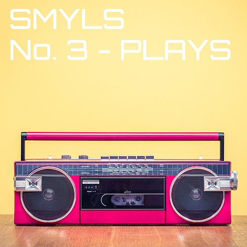 No. 3 - Plays von Smyls