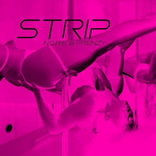 Strip by N.O.R.E.
