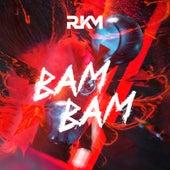 Bam Bam by RKM & Ken-Y