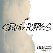 Intermezzo de String Puppies