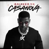 Gripped UP by Casanova