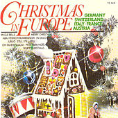 Christmas in Europe Germany Switzerland Italy France von Various Artists