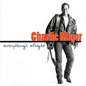 Everything's Alright de Charlie Major