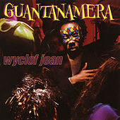 Guantanamera - EP by Wyclef Jean