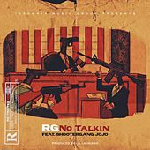 No Talkin (feat. Shootergang JoJo) von R G