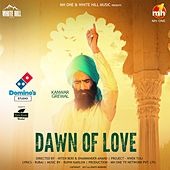 Dawn of Love by Kanwar Grewal