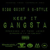 Keep It Gangsta de Bigg Quint