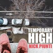 Temporary High by Nick Piunti