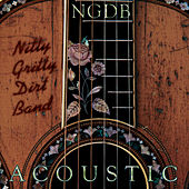 Acoustic by Nitty Gritty Dirt Band