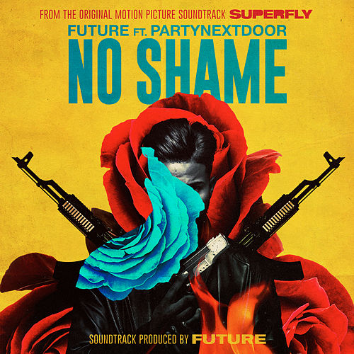 No Shame (From the Original Motion Picture Soundtrack SUPERFLY) by Future
