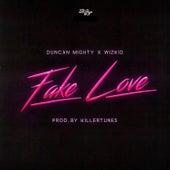 Fake Love (feat. Duncan Mighty & WizKid) de Duncan Mighty